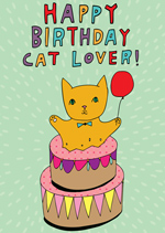 birthday card for a cat lover with a cat jumping out of a cake and the text happy birthday cat lover