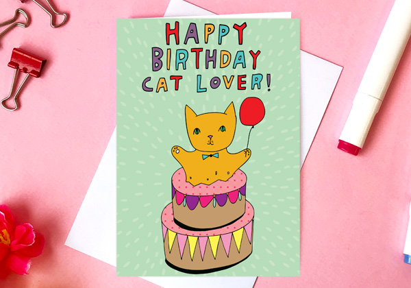 birthday card for a cat lover happy birthday cat lover   greeting card by able and game