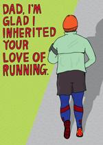 Dad, I'm Glad I Inherited Your Love Of Running