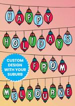 Happy Holidays From ...  [Custom Suburb]
