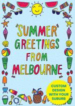 Summer Greetings From ...   [Custom Suburb]